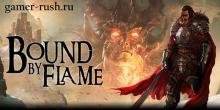 Bound by Flame - новости игры