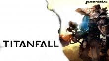 Titanfall выйдет в Европе 13 марта